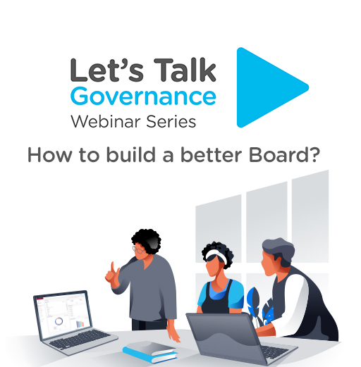 Let's Talk Governance: How to Build a Better Board?
