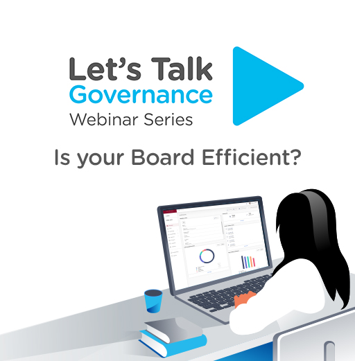 Let's Talk Governance: Is Your Board Efficient?